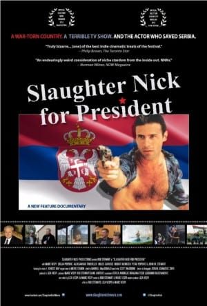 """Poster for the movie """"Slaughter Nick For President"""""""