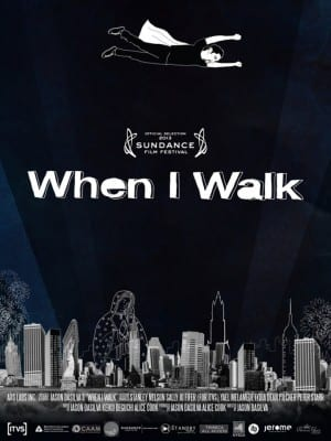 """Poster for the movie """"When I Walk"""""""